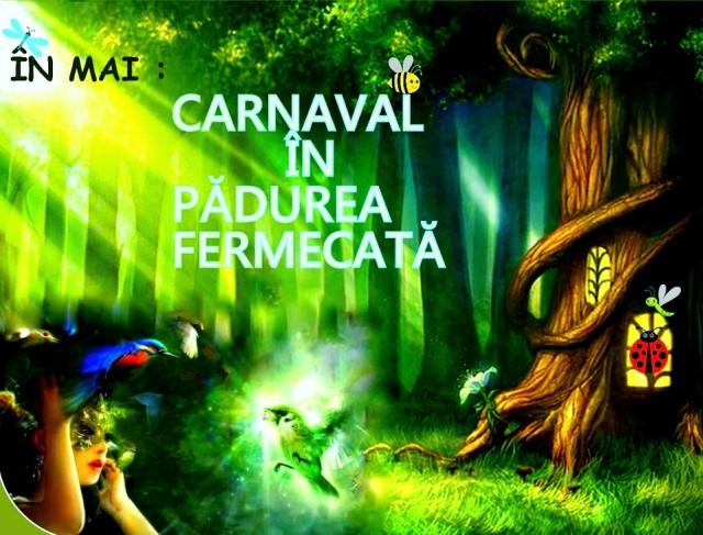 Carnavalul din Padurea Fermecata